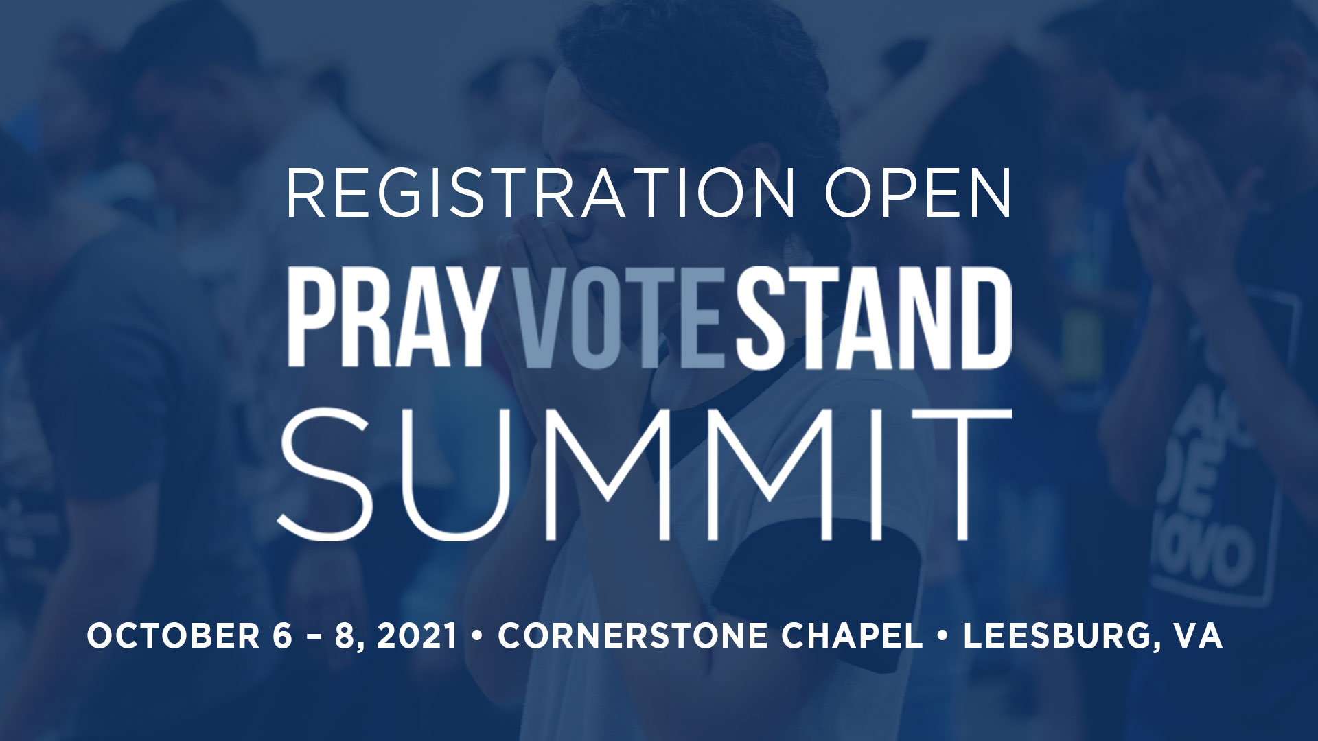Register for the Pray Vote Stand Summit