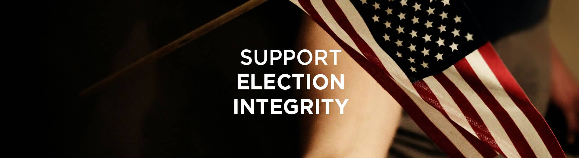 support election integrity