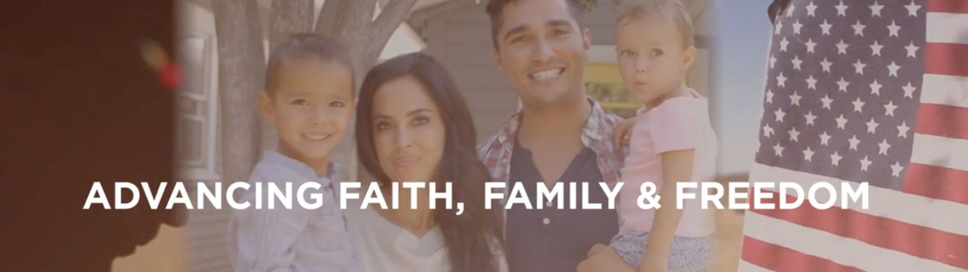 Watch: Advacning Faith, Family, and Freedom