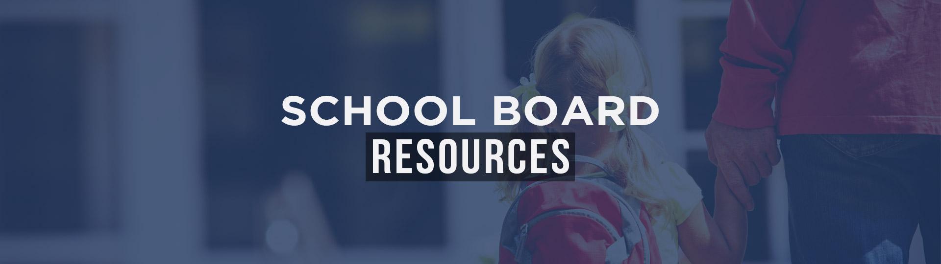 School Board Resources